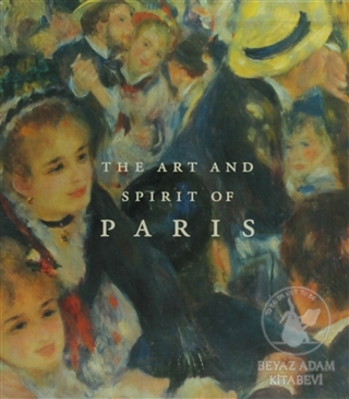 The Art and Spirit of Paris: Two